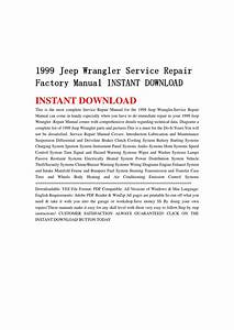 1999 Jeep Wrangler Service Repair Factory Manual Instant Download By Jshenfmm Mfkjsnenf