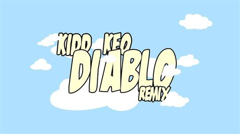 in the kitchen till the morning light diablo remix kidd keo lyrics genius lyrics 9946