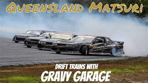 Gravy Garage by Queensland Matsuri 2018 Sonvia Gravy Garage Drifting