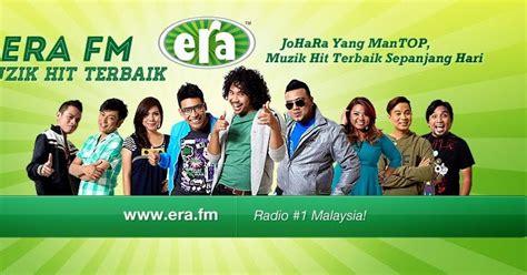 era fm belog naniey radio era fm kekal nombor 1 di malaysia