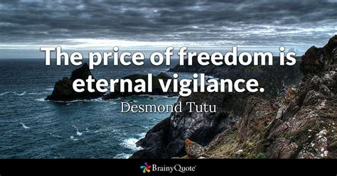 desmond tutu  price  freedom  eternal vigilance