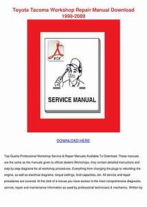 Toyota Tacoma Workshop Repair Manual Download By Estelle