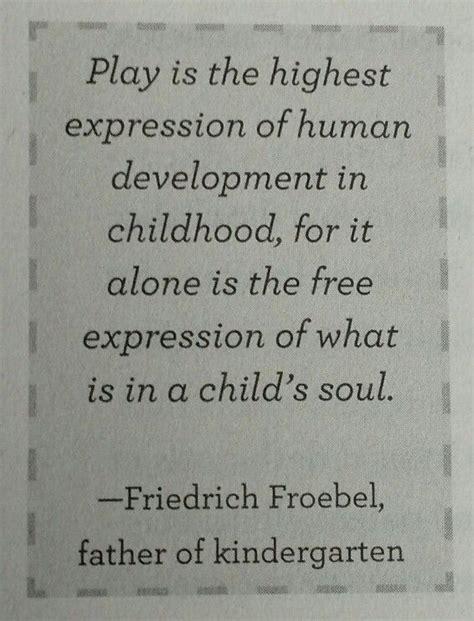 play friedrich froebel father  kindergarten aka