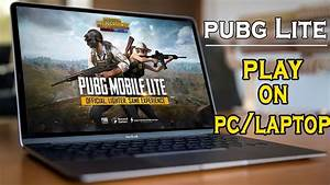 How To Paly Pubg Mobile Lite On Pc With Any Emulator YouTube