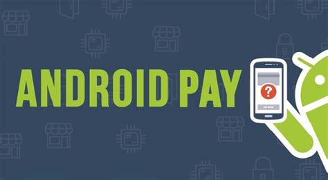 android pay stores android pay to debut soon on play