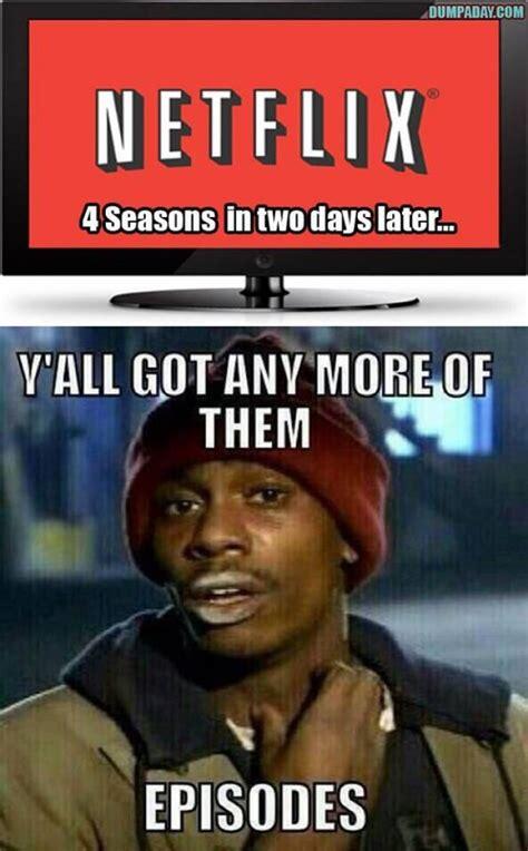Netflix Memes - funny netflix meme
