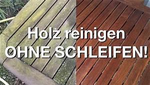 Holz Behandeln Wetterfest : wie neu gartenm bel ohne schleifen aufbereiten youtube ~ A.2002-acura-tl-radio.info Haus und Dekorationen