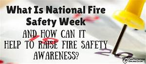 What Is National Fire Safety Week And How Can It Help To ...