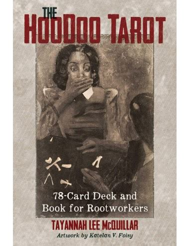 I feel more connected to regular degular playing cards. The Hoodoo Tarot: 78-Card Deck and Book for Rootworkers Cards - Tayannah Lee McQuillar & Katelan ...