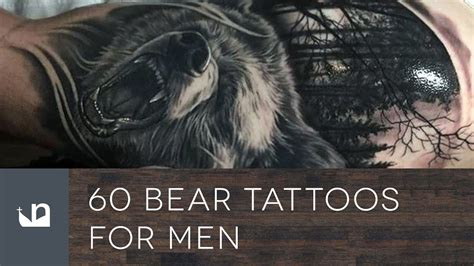 bear tattoos  men youtube