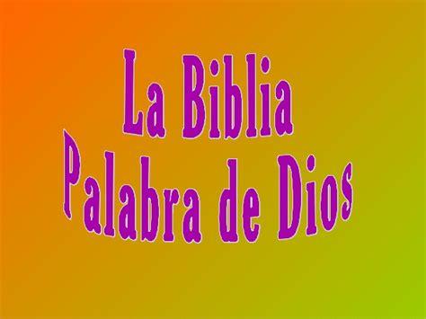 La Biblia Palabra De Dios
