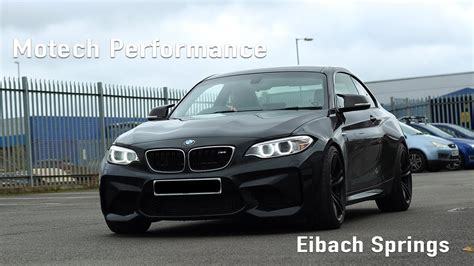 motech performance bmw m2 combination of eibach springs and wheel spacers youtube
