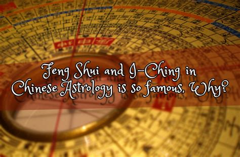 Feng Shui And I-ching In Chinese Astrology Is So Famous