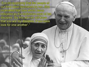 Saint Pope John Paul II on Why Mother Teresa Is Important ...