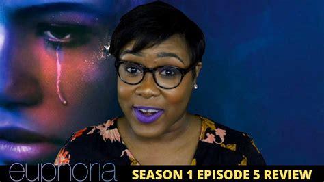 Euphoria Season 1 Episode 5 Review Youtube