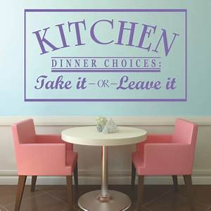 kitchen dinner choices take it or leave it With kitchen colors with white cabinets with large format vinyl sticker printing
