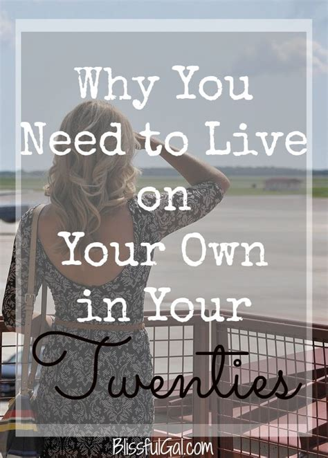 Why You Need To Live On Your Own In Your 20s  Blissful Gal