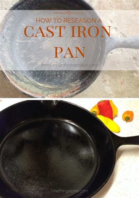 cast iron pan season skillet rusty thehumbledhomemaker seasoning reseason cooking toxic non cookware safe