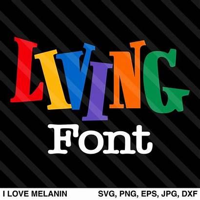 Svg Living Font Single Melanin African Ilovemelaninsvg