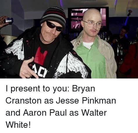 Bryan Cranston Memes - 25 best memes about aaron paul aaron paul memes