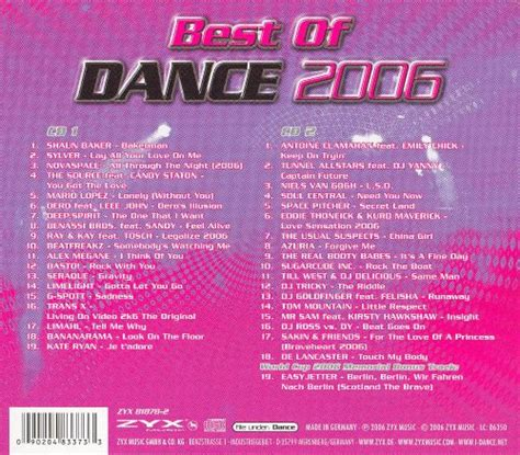You can download top 20 songs by 2006 here. Best of Dance 2006 ZYX #2 - Various Artists | Songs, Reviews, Credits | AllMusic