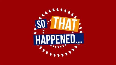 So That Happened! (Sizzle Reel) - So That Happened: Ora.tv