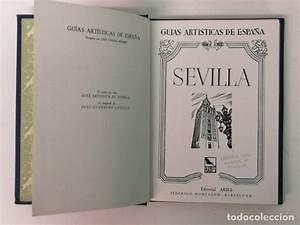 Guias Artisticas De Espa U00f1a  Sevilla Y Su Provin - Comprar En Todocoleccion
