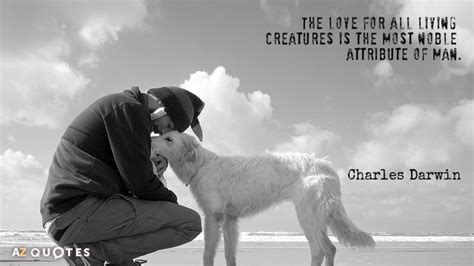 love   living creatures    noble