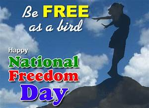 Be Free As A Bird... Free National Freedom Day eCards ...