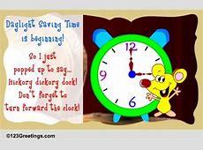 Daylight Saving Time Begins Cards, Free Daylight Saving