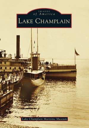 lake champlain  lake champlain maritime museum arcadia