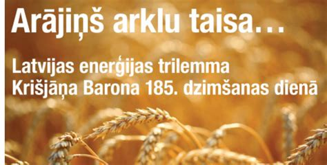 Latvijas enerģijas trilemma Krišjāņa Barona 185. dzimšanas ...