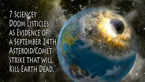 Comet Asteroid to hit Earth September 24th! says 7 scie ...