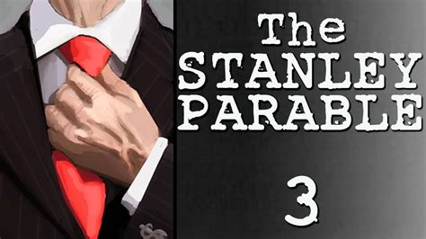 stanley parable part    buttons youtube