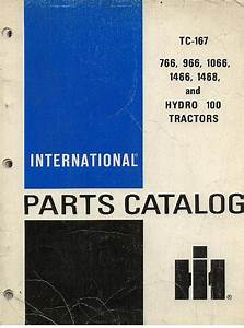 International Tractor 766 966 1066 1466 1468  U0026 Hydro 100