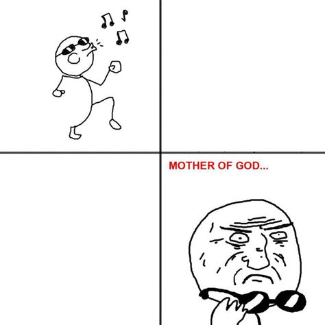 Meme Comic Template - image 75050 mother of god know your meme
