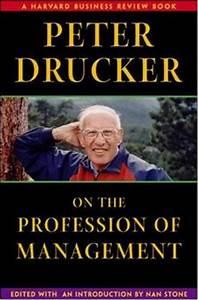 Peter Drucker on the Profession of Management (Harvard ...