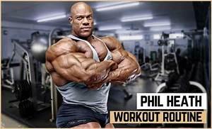 Phil Heath U0026 39 S Workout Routine  U0026 Diet  Updated 2020