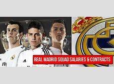 Real Madrid Player Salaries 201516 Contracts Leaked