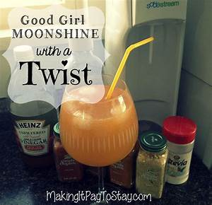 25+ best ideas about Good girl moonshine on Pinterest ...