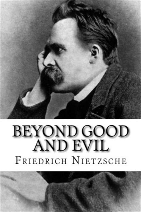 nietzsche first essay good and evil good and bad summary So in summary, the discussion of the values of 'good and bad' and 'good and evil' is an important one it outlines an important distinction and paves the way for wholly new way of thinking and it is this that is nietzsche's greatest strength.