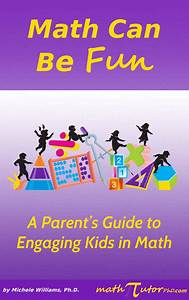 Book  Math Can Be Fun  A Parent U0026 39 S Guide To Engaging Kids