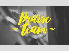 Praise Team [HD am+pm]Carey Church
