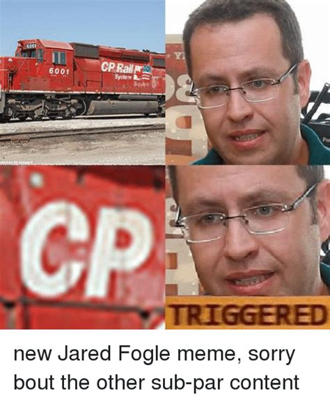 Jared Fogle Memes - 6001 system l triggered new jared fogle meme sorry bout the other sub par content jared fogle