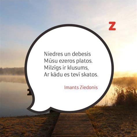 20 skaisti un jēgpilni citāti no Imanta Ziedoņa dzejoļiem ...