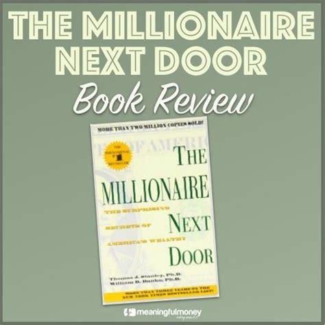 the millionaire next door summary my articles meaningful money