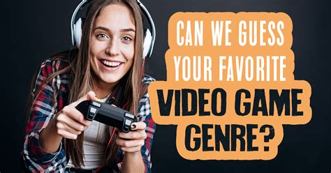Can We Guess Your Favorite Video Game Genre? - Quiz - Quizony.com