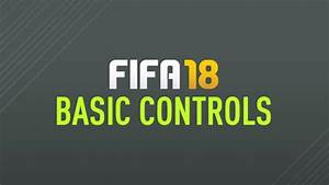 Fifa 18 Controls  U2013 Fifplay