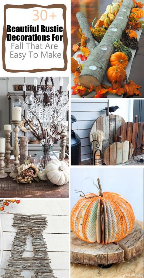 How To Make Rustic Decorations - 30 beautiful rustic decorations for fall that are easy to
