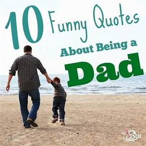 10 Quotes for Father's Day That Will Make Him LOL | CafeMom